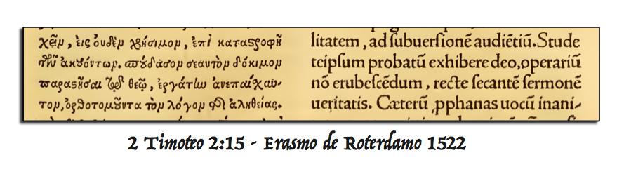 2 Timoteo 2:15 - Erasmo de Roterdamo 1522